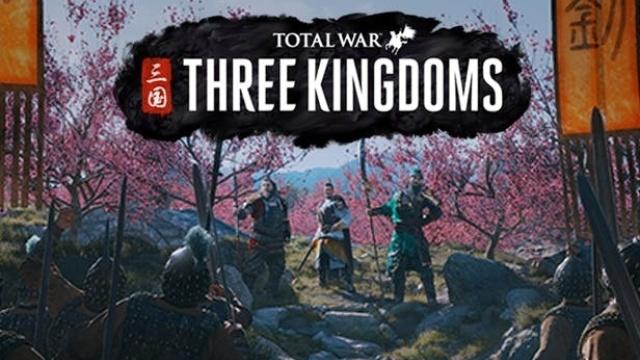 Total War: Three Kingdoms 1.0 全面战争:三国